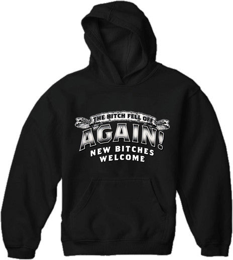 The Bitch Fell Off Again! Men's Biker Hoodie (Black)