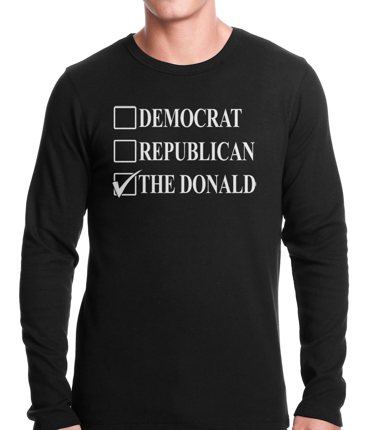 Donald Trump Merchandise - The Donald Thermal Shirt