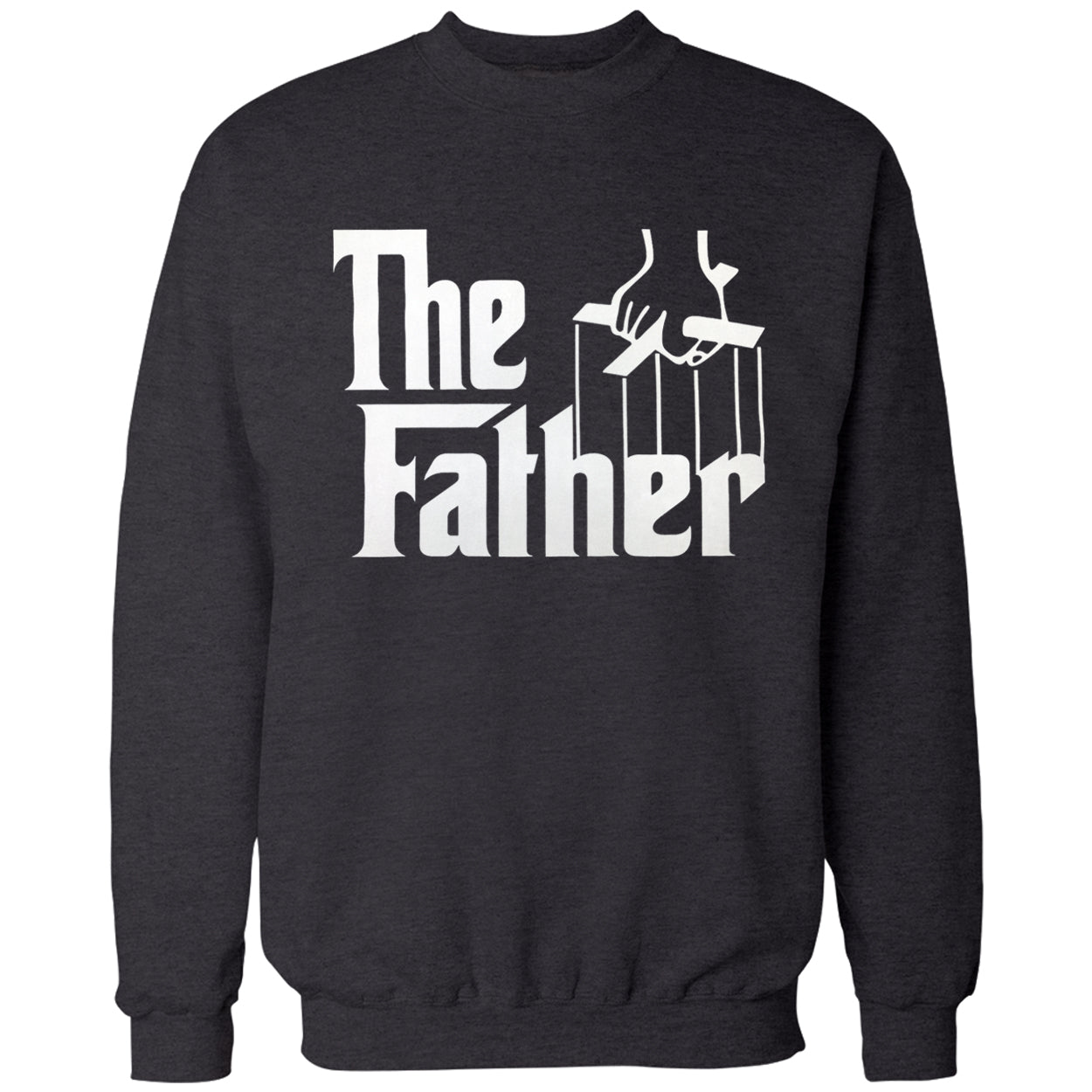 The Father Funny Adult Crewneck