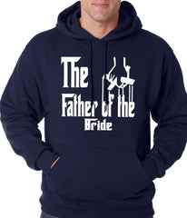 The Father of the Bride Funny Adult Hoodie