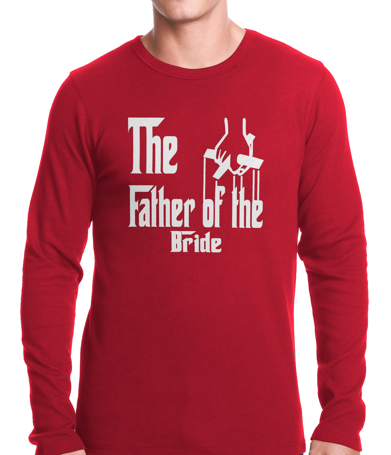 The Father of the Bride Funny Thermal Shirt