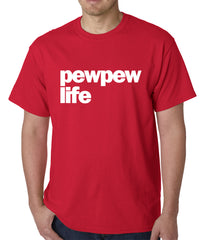 The Pew Pew Life Mens T-shirt