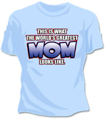 The Worlds Greatest Mom Girls T-Shirt