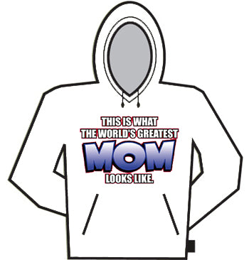 The Worlds Greatest Mom Hoodie
