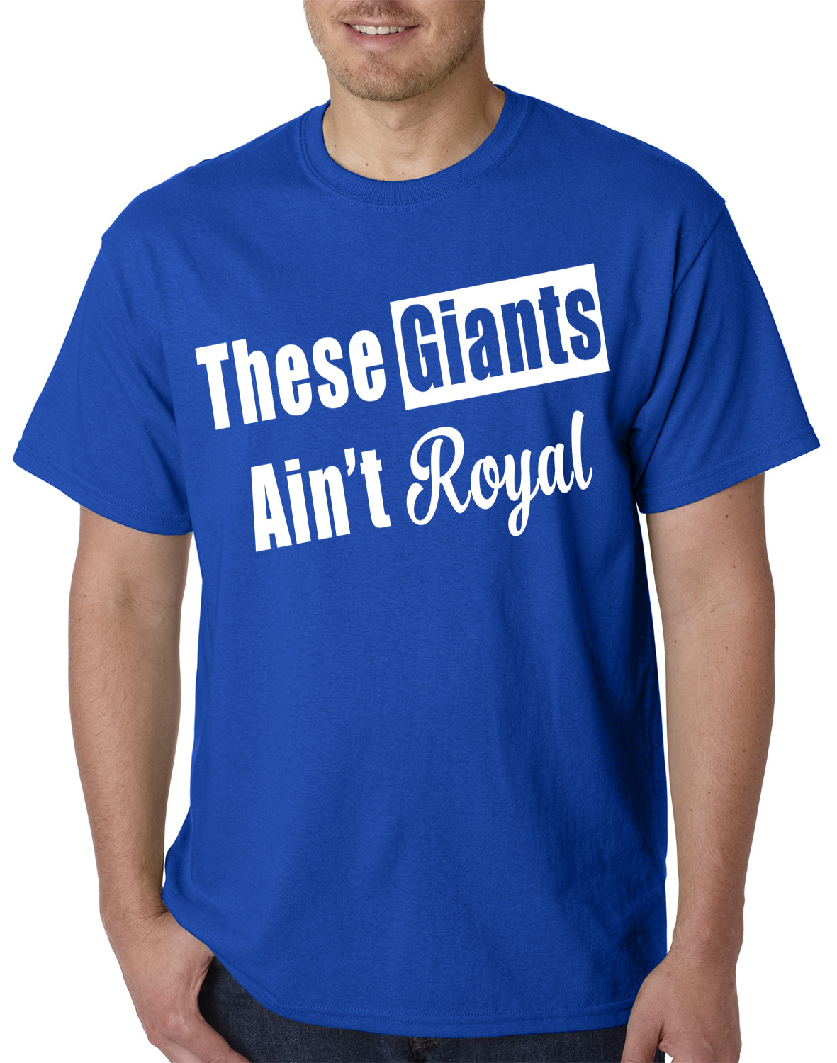 These Giants Ain't Royal Mens T-shirt