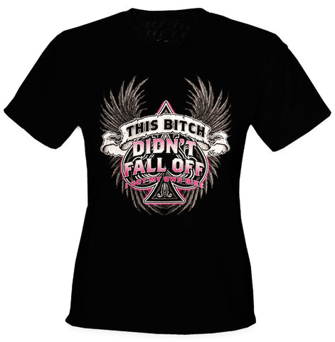 This Bitch Didn't Fall Off Women's Biker T-Shirt (Black)