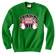 This Girl Doesn't Dial 911 Crew Neck Sweatshirt