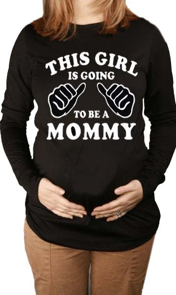 This Girl Is Going To Be A Mommy Girl's T-Shirt