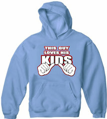 This Guy Loves His Kids Adult Hoodie