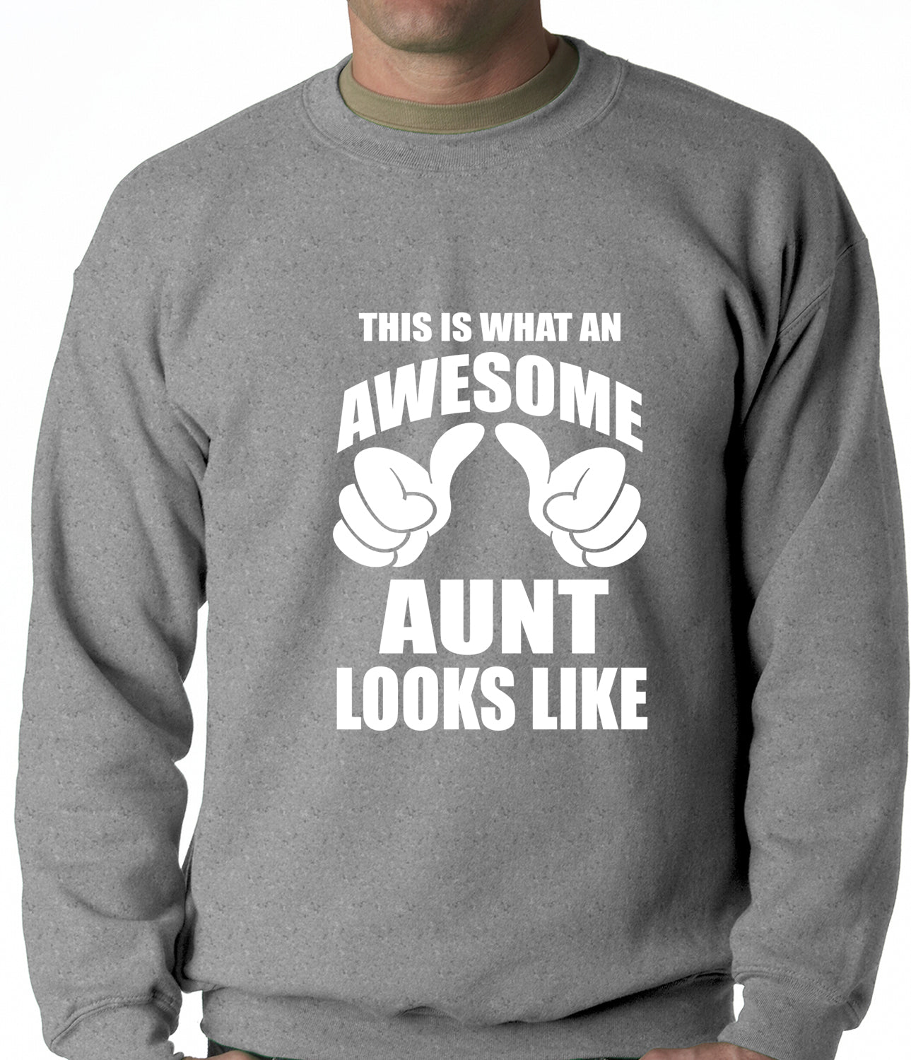 This Is What An Awesome Aunt Looks Like Adult Crewneck