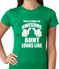 This Is What An Awesome Aunt Looks Like Ladies T-shirt