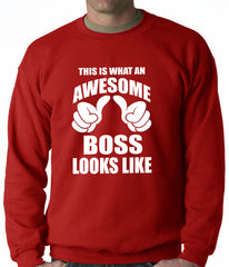 This Is What An Awesome Boss Looks Like Adult Crewneck