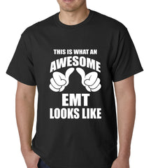This Is What An Awesome EMT Looks Like Mens T-shirt