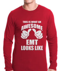 This Is What An Awesome EMT Looks Like Thermal Shirt