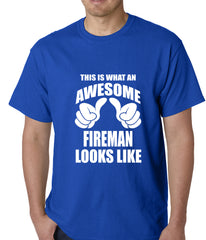 This Is What An Awesome Fireman Looks Like Mens T-shirt