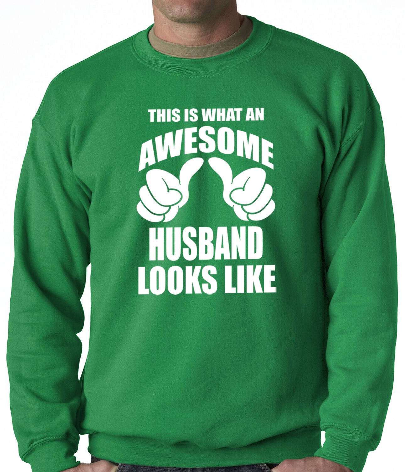 This Is What An Awesome Husband Looks Like Adult Crewneck