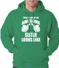 This Is What An Awesome Sister Looks Like Adult Hoodie