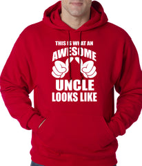 This Is What An Awesome Uncle Looks Like Adult Hoodie