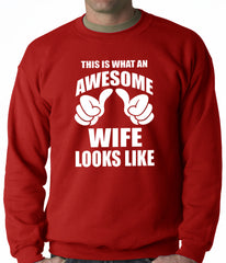 This is What An Awesome Wife Looks Like Adult Crewneck