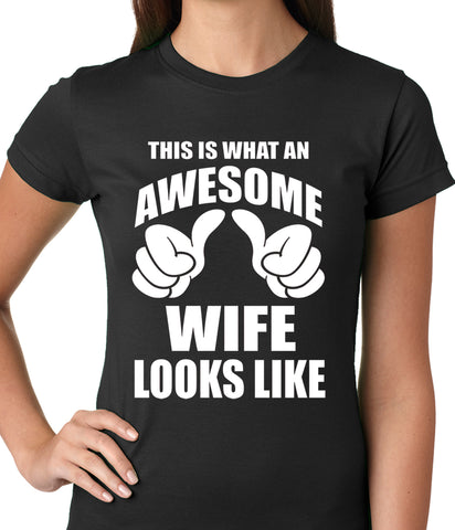 This is What An Awesome Wife Looks Like Ladies T-shirt
