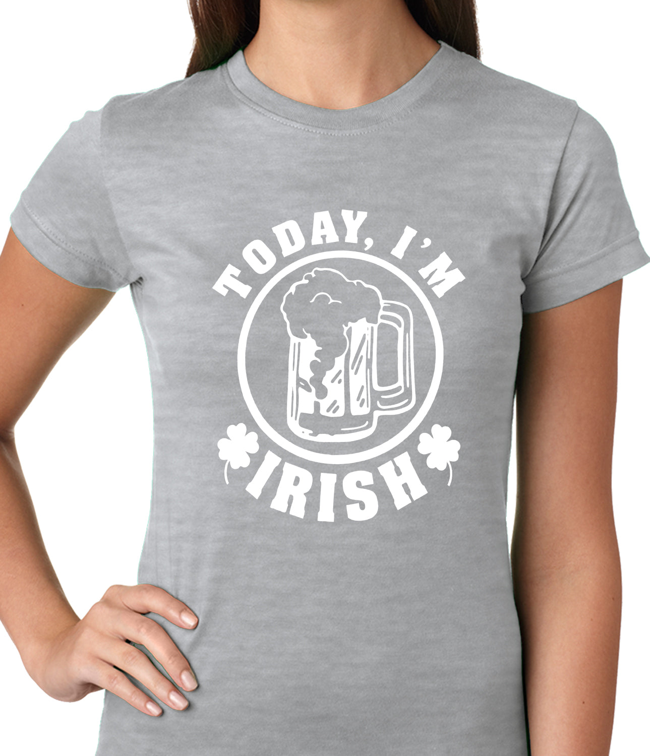 Today I'm Irish St. Patrick's Day Ladies T-shirt