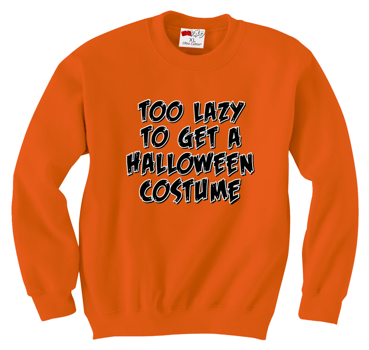Too Lazy To Get a Halloween Costume Crew Neck Sweatshirt