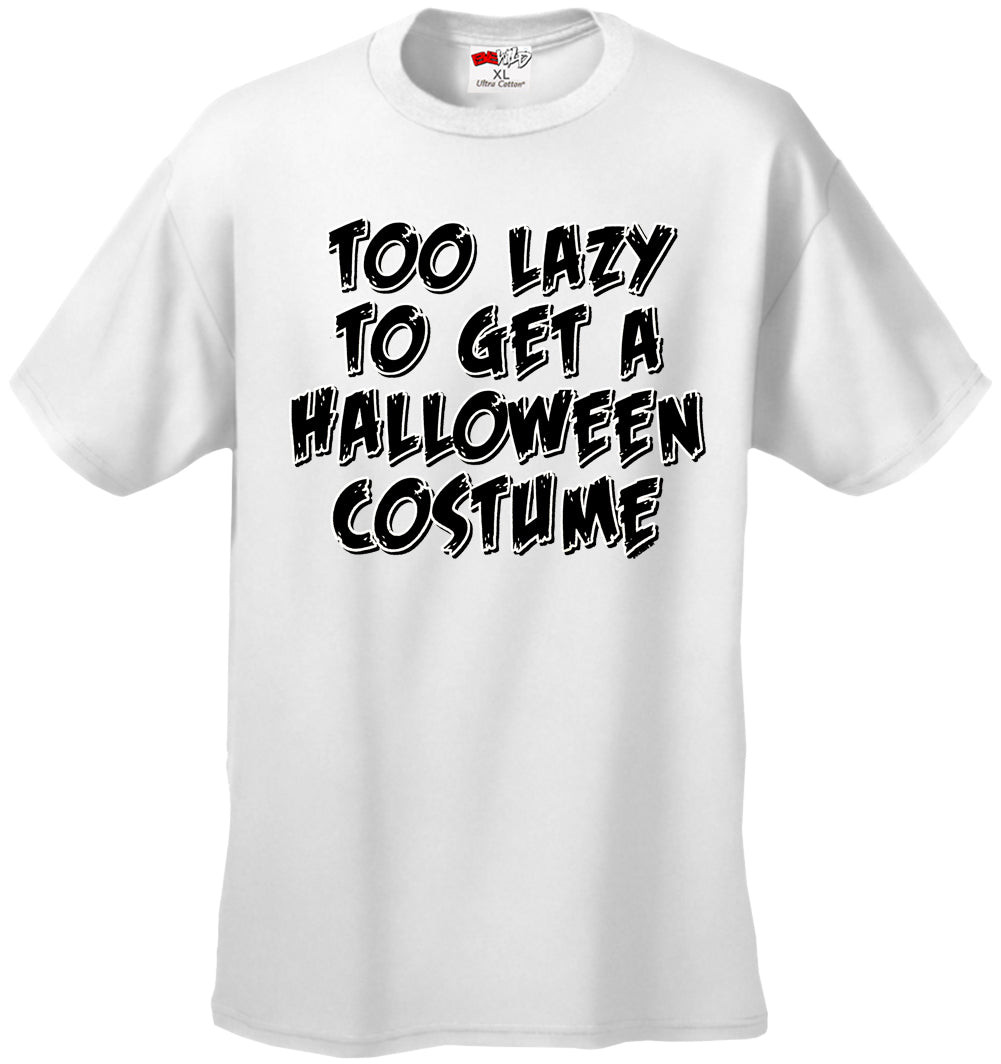 Halloween Costume T-shirts - Too Lazy To Get a Halloween Costume Men's T-Shirt