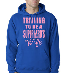 Training To Be A Superhero's Wife Adult Hoodie