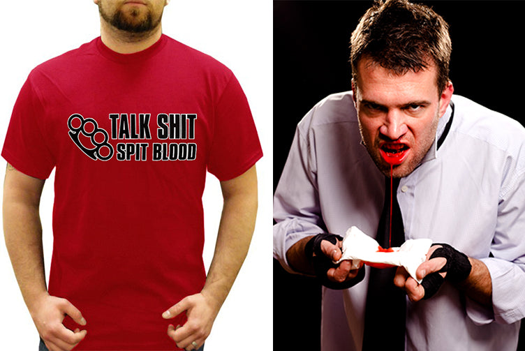 Trouble Maker Tees - Talk Sh*t Spit Blood T-Shirt