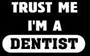 Trust Me I'm A Dentist Girls T-Shirt