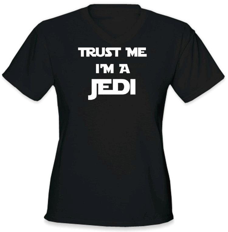 Trust Me I'm a JEDI Girls T-Shirt :: JEDI  Girls T-Shirt