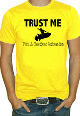 Trust Me I'm A Rocket Scientist T-Shirt