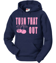 Turn That Cherry Out Adult Hoodie