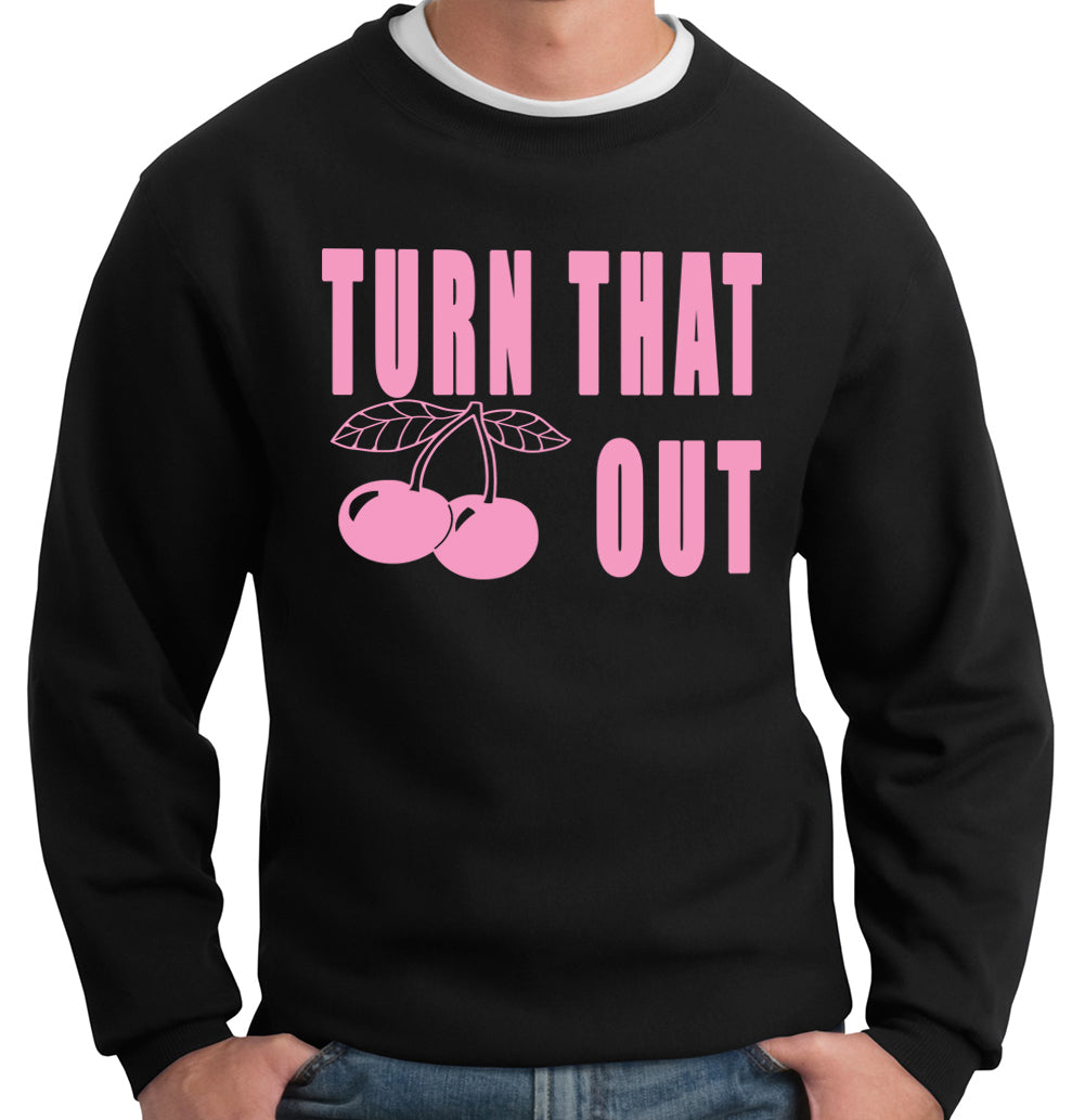 Turn That Cherry Out Crew Neck Sweatshirt