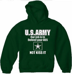 U.S.ARMY Our Job Is To Defend Your Ass Adult Hoodie