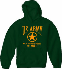 U.S. Army Protect Your Ass Not Kiss It Adult Hoodie