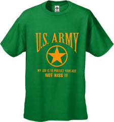 U.S. Army Protect Your Ass Not Kiss It Men's T-Shirt