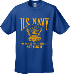 U.S. Navy Protect Your Ass Not Kiss It Men's T-Shirt