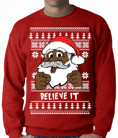 "Black Santa ""Believe It"" Adult Crewneck Sweatshirt"