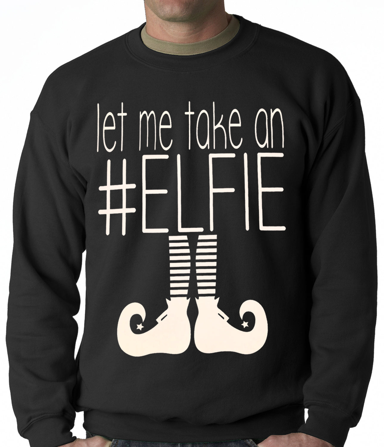 Ugly Christmas Sweater - Let Me Take An #ELFIE Ugly Christmas Adult Crewneck