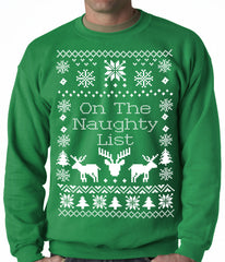 Ugly Christmas Sweater On The Naughty List Adult Crewneck