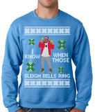 I Know When Those Sleigh Bells Ring Adult Crewneck