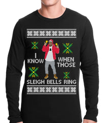 I Know When Those Sleigh Bells Ring Adult Thermal