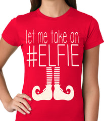 Ugly Christmas Tee - Let Me Take An #ELFIE Ugly Christmas Ladies T-shirt