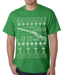 Ugly Christmas Tee - You'll Shoot Your Eye Out Ugly Christmas Mens T-shirt