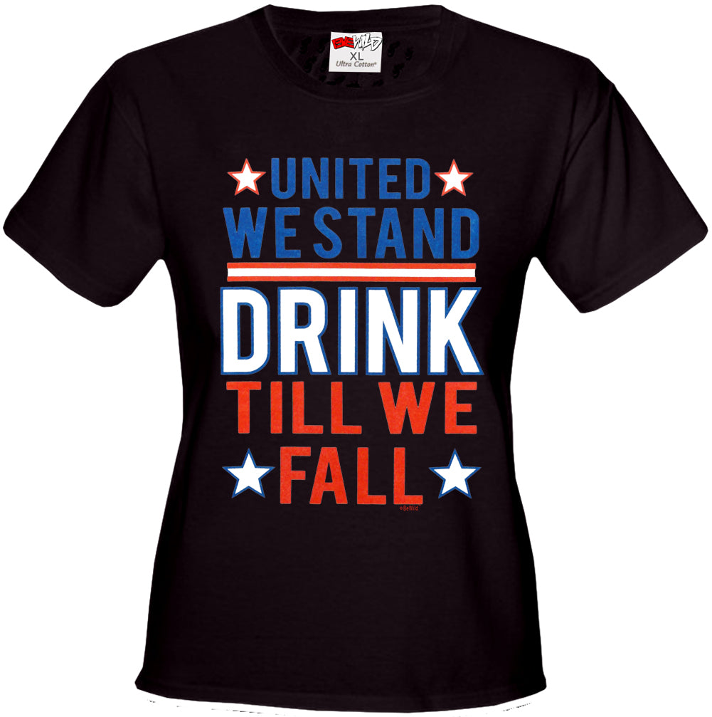 United We Stand Drink Till We Fall Girl's T-Shirt