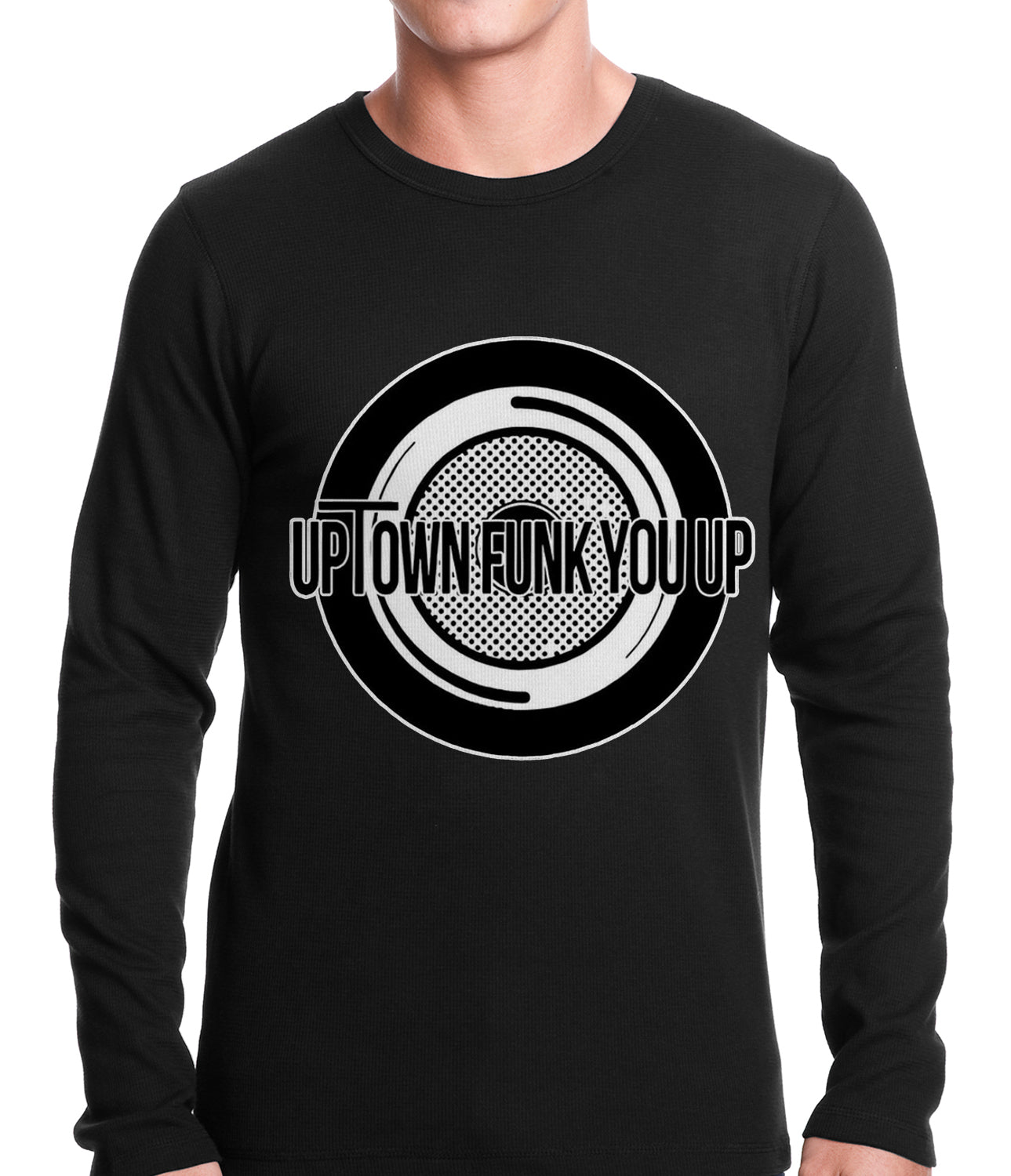 Uptown Funk You Up Record Thermal Shirt