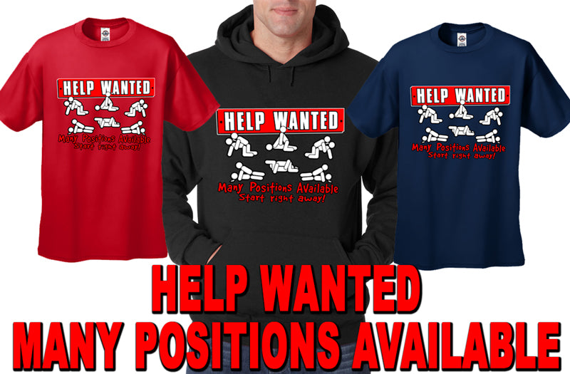Help Wanted Many Positions Available Mens T-Shirt