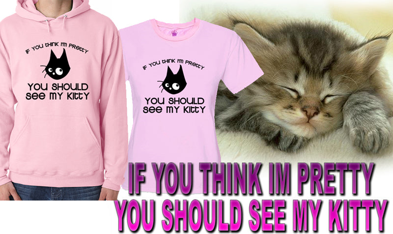 You Should See My Kitty Adult Hoodie
