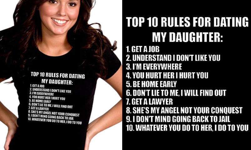 Rules for dating my step daughter shirt